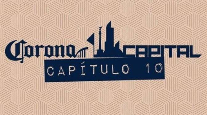 Ve EN VIVO a todas las bandas en Corona Capital por Filmatronik
